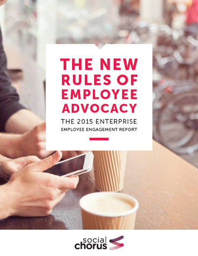 The New Rules of Employee Advocacy